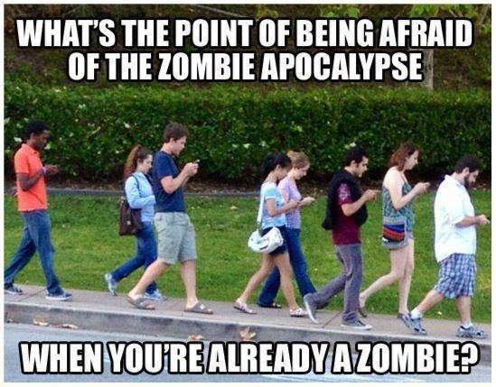 Living In a World of Zombies?