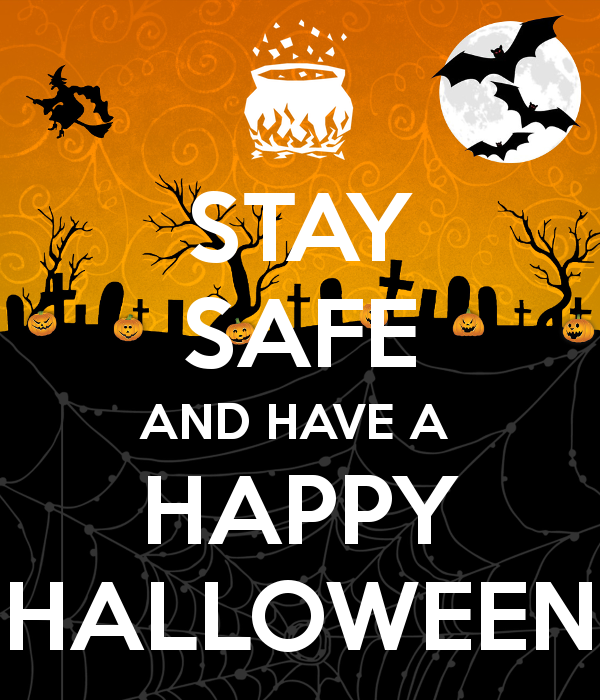 A Safe Halloween is a Happy Halloween