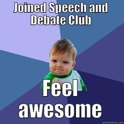 Join Speech and Debate! Photo credit: http://www.quickmeme.com/p/3vmo28
