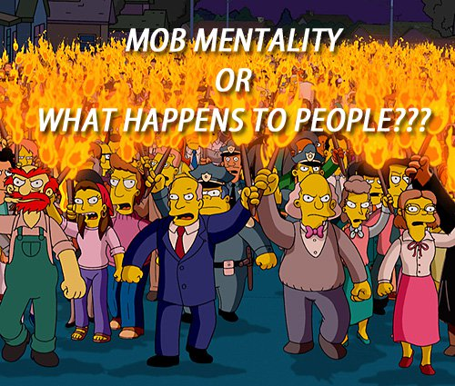 What is mob mentality??? Photo credit: Hubpages