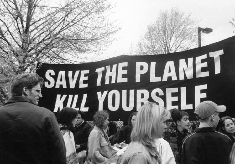 Save the Planet; Kill Yourself. Photo Credit: Occult Museum.