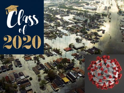 The class of 2020 seniors are facing experiences that many high school senior Hurricane Katrina survivors dealt with.
