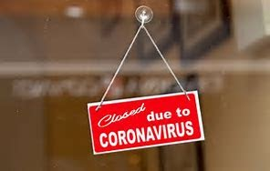 Many businesses are closed indefinitely until the coronavirus situation improves.