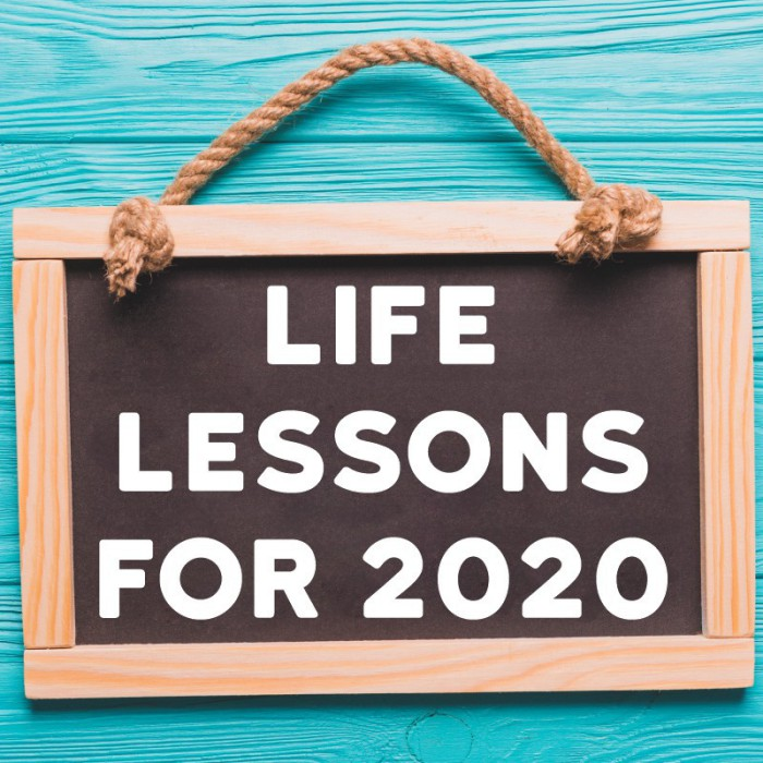 Though 2020 has been a tough year for us, there are many life lessons that have come out of it that we can all grow from.