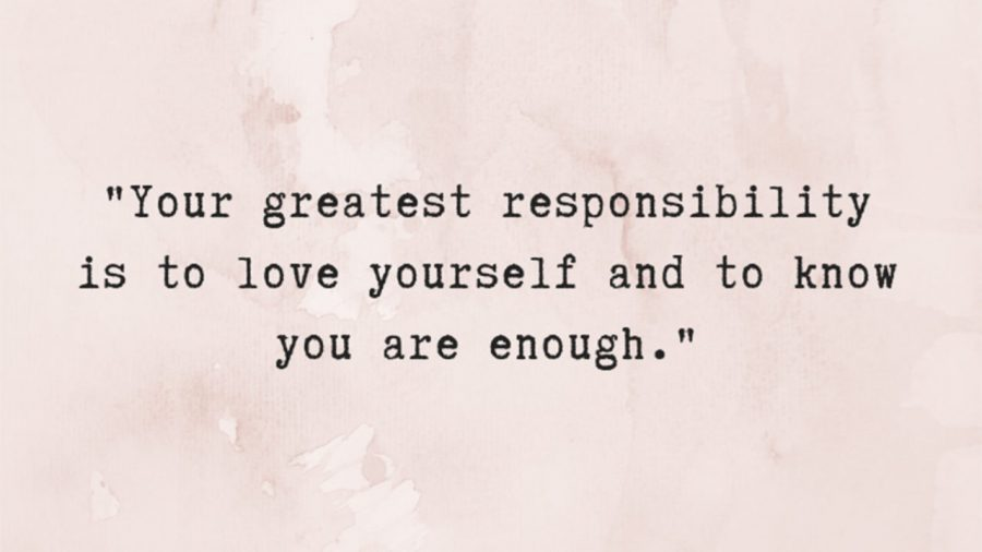 Loving yourself can be hard but it's a priority and you need to devote time to yourself.